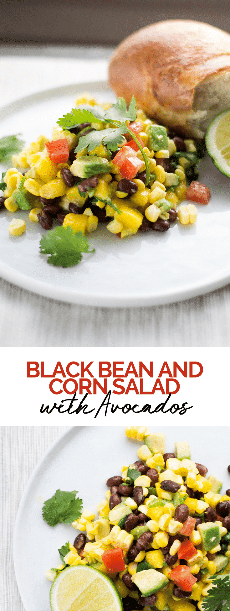 Fresh Black Bean and Corn Salad with Avocado. Mexican | Salad | Recipe