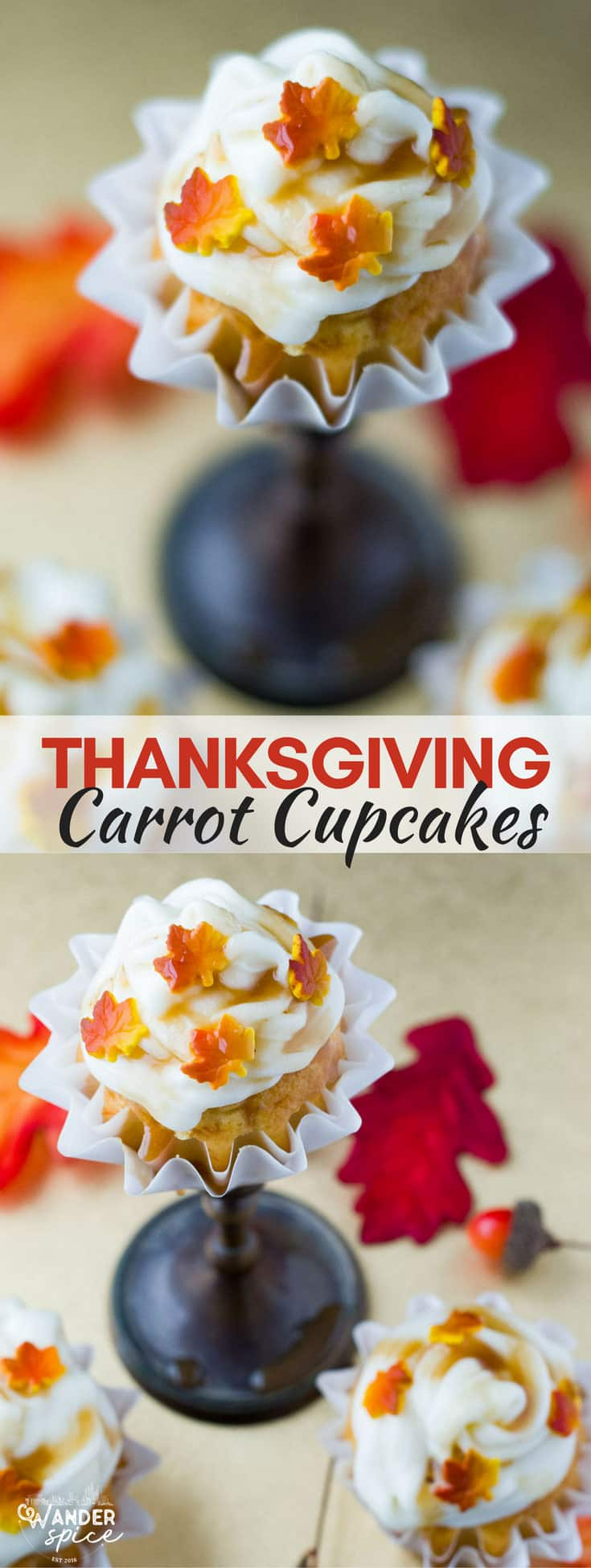 Easy and so cute Thanksgiving Cupcakes recipe. Carrot cake base with a light frosting and caramel drip. #cupcakes